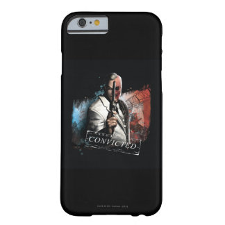 Two-Face - Convicted Barely There iPhone 6 Case