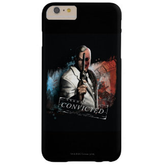 Two-Face - Convicted Barely There iPhone 6 Plus Case