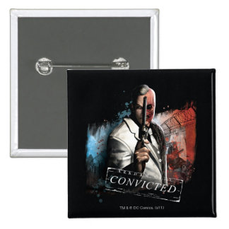 Two-Face - Convicted Pin