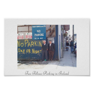 Two Fellows Parking in Ireland Poster