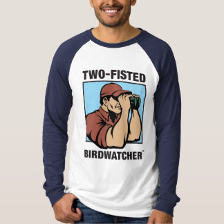 Two-Fisted Birdwatcher Long Sleeve Raglan T-Shirt