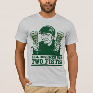 Two-Fisted Irishmen T-Shirt