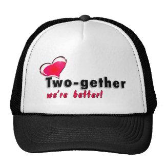 Two-gether somos mejores gorras de camionero
