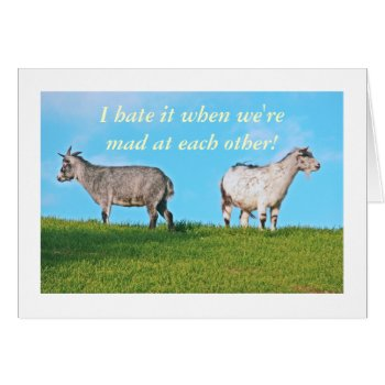 """Two Goats  Backs To Each Other. """"i Hate It When We Card by whatawonderfulworld at Zazzle"""