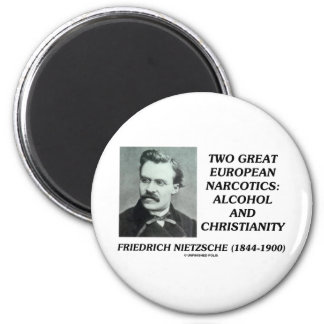 Two Great European Narcotics: Alcohol Christianity 2 Inch Round Magnet