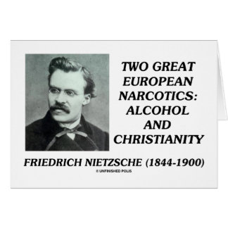 Two Great European Narcotics: Alcohol Christianity Card