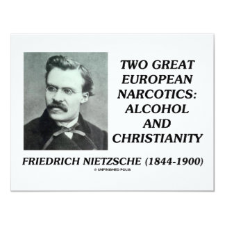 Two Great European Narcotics: Alcohol Christianity Personalized Invitations