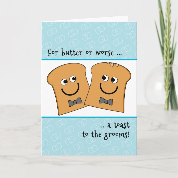 Two grooms are better than one funny weddingengagement gay LGBTQ card