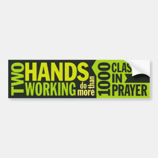 'Two Hands Working Do More' Quote Bumper Sticker