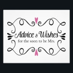 "Two Hearts Advice and Wishes Bridal Shower Sign<br><div class=""desc"">This darling bridal shower sign features a swirly black border with two plum purple hearts on top and bottom. The text inside is &quot;Advice &amp; Wishes&quot; in a fun black script font and &quot;for the soon to be Mrs.&quot; in a simple black font. This print will be the perfect compliment...</div>"