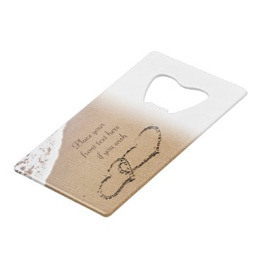 Two Hearts In The Sand Credit Card Bottle Opener