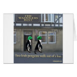 two irish penguins walk out of a bar card