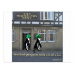 two irish penguins walk out of a bar post cards