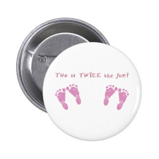 Two is twice the fun - twin girls 2 inch round button