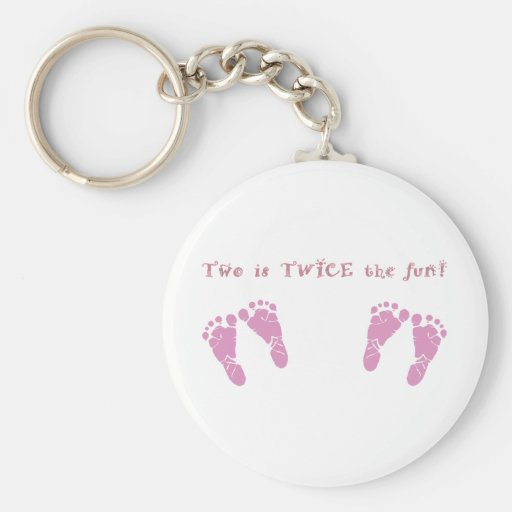 Two is twice the fun - twin girls keychain