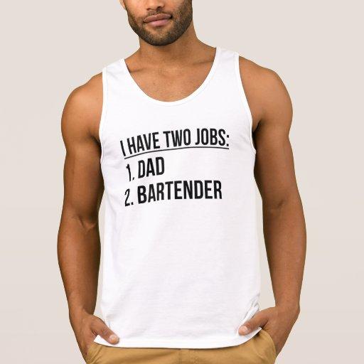 Two Jobs Dad And Bartender Tank Top Tank Tops, Tanktops Shirts