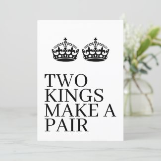 Two Kings Make A Pair Crown Themed Gay Wedding Announcement