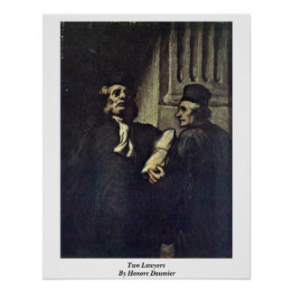 Two Lawyers, By Honore Daumier Poster