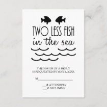 Two Less Fish in the Sea Wedding RSVP