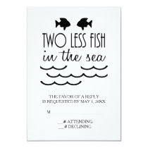 Two Less Fish in the Sea Wedding RSVP Card