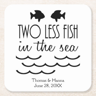 Two Less Fish in the Sea Wedding Square Paper Coaster