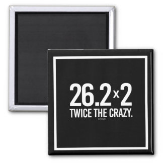 Two Marathons - Twice the Crazy -   Running Fitnes Magnet
