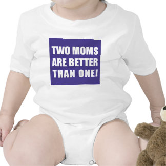 Two Moms Are Better Than One Bodysuit