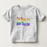 Two Moms Better (rainbow) Toddler T-shirt