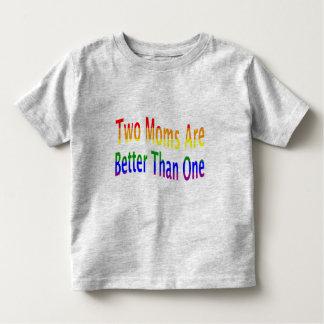 Two Moms Better (rainbow) Toddler T-shirt
