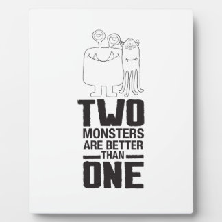 Two Monsters are Better Than One Plaque