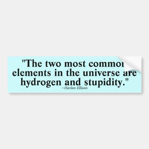 Two most common elements bumper sticker