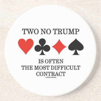Two No Trump Is Often The Most Difficult Contract Sandstone Coaster