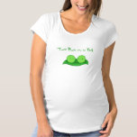 Two Peas in a Pod shirt for pregnant women.