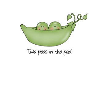 Two Peas in the Pod t-shirt shirt