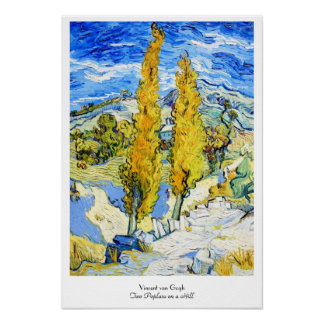 Two Poplars on a Hill Vincent van Gogh Poster