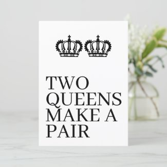 Two Queens Make A Pair Gay Lesbian Wedding Announcement