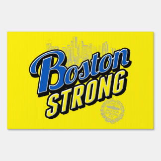 Two sided signage Boston Strong Signs