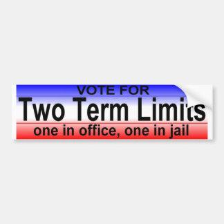 two term limits car bumper sticker