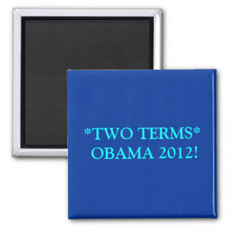 TWO TERMS 2 INCH SQUARE MAGNET