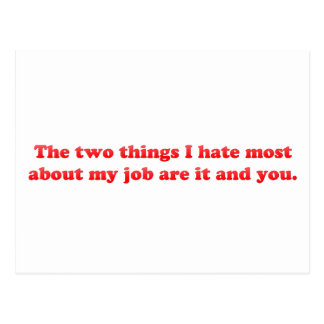 Two things I hate about my job Postcard