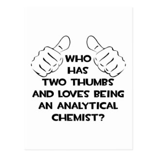 Two Thumbs .. Analytical Chemist Postcard