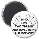 Two Thumbs and Loves Being a Surveyor Magnet