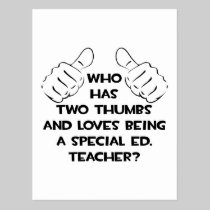 Two Thumbs and Loves Being Special Ed. Teacher Post Cards