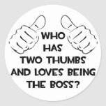 Two Thumbs and Loves Being The Boss Sticker