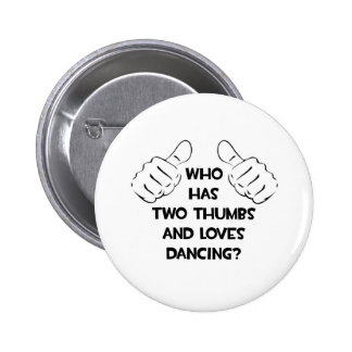Two Thumbs and Loves Dancing Buttons