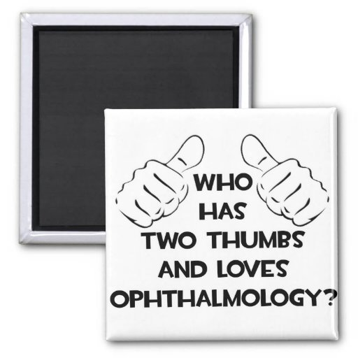Two Thumbs and Loves Ophthalmology Refrigerator Magnets