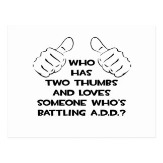 Two Thumbs and Loves Someone .. ADD Postcard