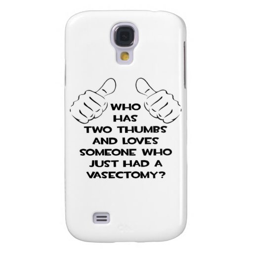 Two Thumbs and Loves Vasectomy Survivor Galaxy S4 Cover