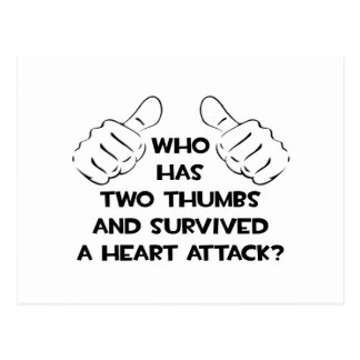 Two Thumbs and Survived a Heart Attack Postcard