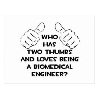Two Thumbs...Biomedical Engineer Postcard
